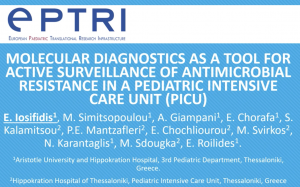 video Molecular diagnostics as a tool for active surveillance of antimicrobial resistance in a Paediatric Intensive Care Unit (PICU)